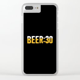 Beer Thirty Clear iPhone Case
