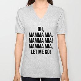 Mamma mia! Unisex V-Neck
