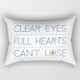 Clear Eyes, Full Hearts, Can't Lose Rectangular Pillow