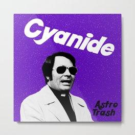 Cyanide Metal Print