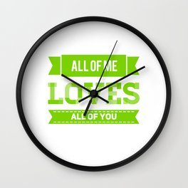 I Love Everything To You Wall Clock