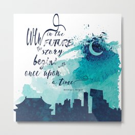 The Lunar Chronicles Quote Metal Print