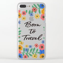 Born To Travel Clear iPhone Case