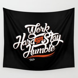Work Hard & Stay Humble Wall Tapestry