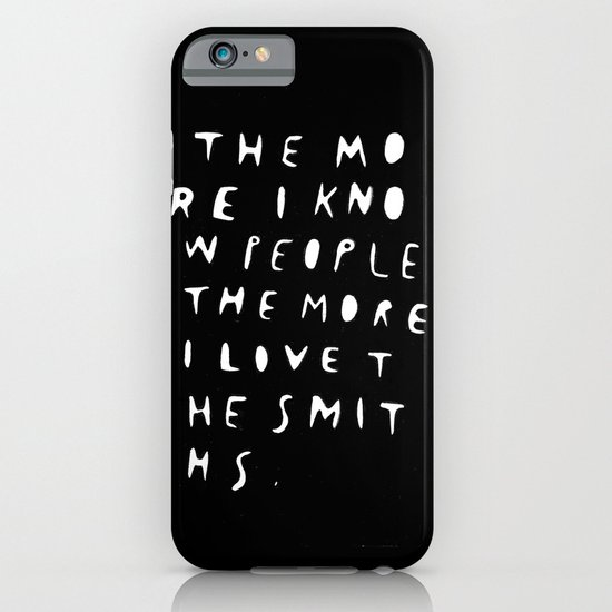 THE MORE I KNOW PEOPLE iPhone & iPod Case