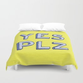 Yes PLZ Duvet Cover