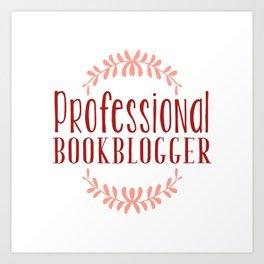 Professional Bookblogger - White w Red Art Print