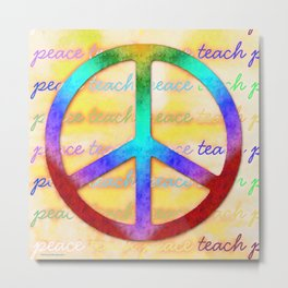 Teach Peace Metal Print