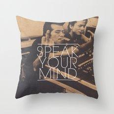 Speak Your Mind Throw Pillow
