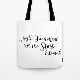 night triumphant and the stars eternal (acowar) Tote Bag