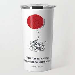 Any Fool Can Know Travel Mug