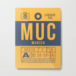 Baggage Tag B - MUC Munich Germany Metal Print