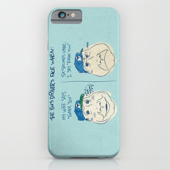 BUS DRIVER'S FACE iPhone & iPod Case