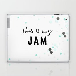 This Is My Jam Laptop & iPad Skin