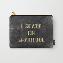 I Graze on Gratitude Motivation (gold on black) Carry-All Pouch