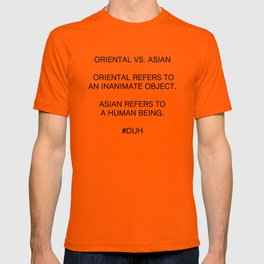 Oriental vs. Asian  T-shirt