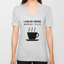 I Like My Coffee Black Hex Code RGB Programmer Graphic Designer Nerd Funny Unisex V-Neck