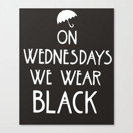 Wednesdays Canvas Print