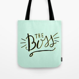 The Boss - Boss Lady - Hand lettering Tote Bag