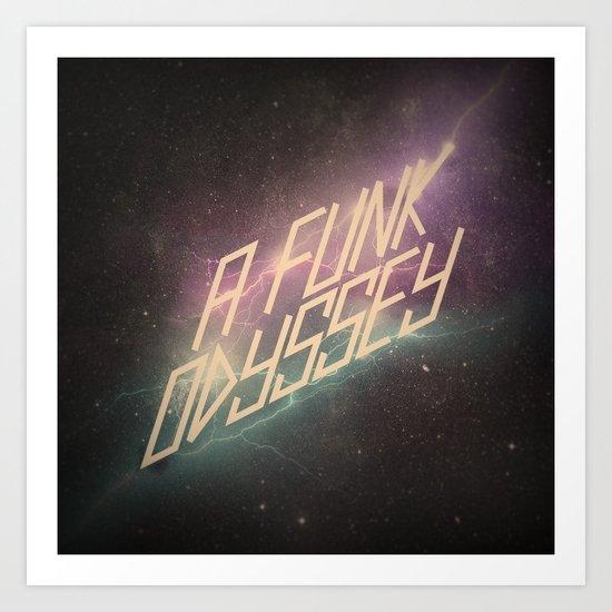 A Funk Odyssey Art Print