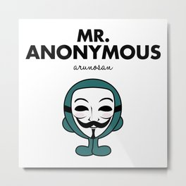 Mister Anonymous Metal Print