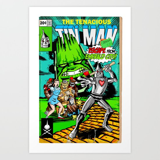 the Tenacious Tinman (COVER VARIANT) Art Print