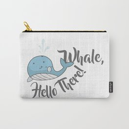 Whale, Hello There! Carry-All Pouch