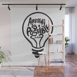 Anything Is Possible Wall Mural