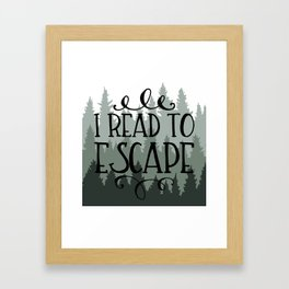 I Read to Escape (Trees) Framed Art Print