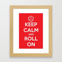 Keep Calm and Roll On Framed Art Print