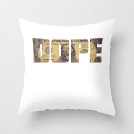 """""""Dope Money"""" tee design. Perfect tee to mock your friends! Go grab yours and for your family too!  Throw Pillow"""