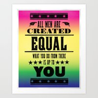 All Men Are Created Equal Art Print