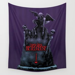 Here Lies Betelgeuse Wall Tapestry