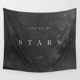 What did the stars say? Wall Tapestry