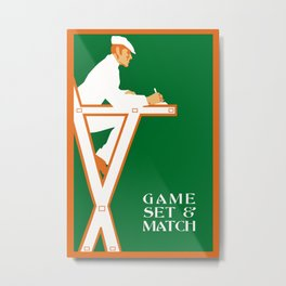 Game set and match retro tennis referee Metal Print