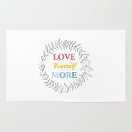 068 love yourself more Rug