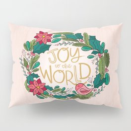 Joy to the World Pillow Sham
