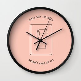 there's no in-between Wall Clock