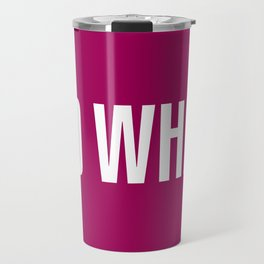 So What Travel Mug