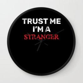 Trust Faith Hope Stranger Trustworthy Wall Clock