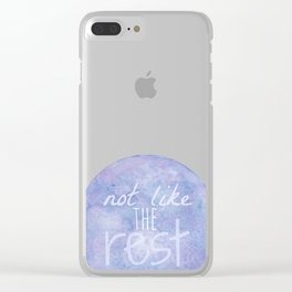 Not Like The Rest Clear iPhone Case
