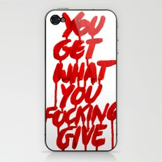 You Get What You Give iPhone & iPod Skin