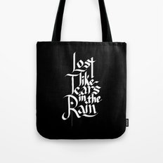Like Tears In The Rain Tote Bag