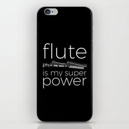 Flute is my super power (black) iPhone Skin