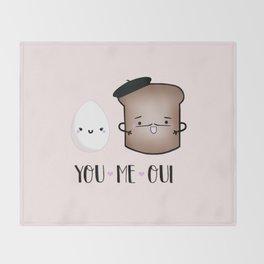 You, Me, Oui Throw Blanket
