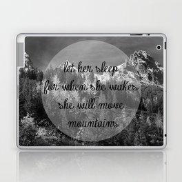 Let Her Sleep... [Inspirational Quote] Laptop & iPad Skin