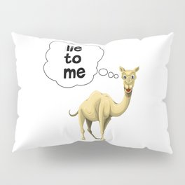 Lie To Me Pillow Sham