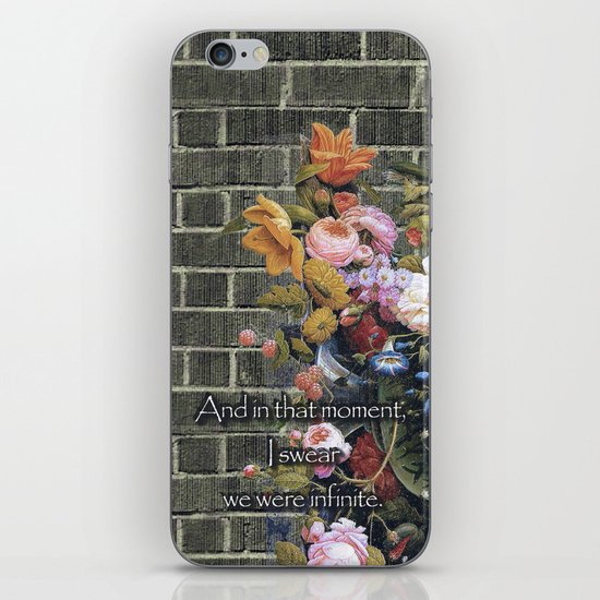 """And in that moment, I swear we were infinite."" (The Perks of Being a Wallflower) iPhone & iPod Skin"