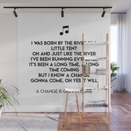 A Change Is Gonna Come Wall Mural