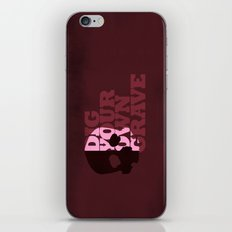 Dig Your Own Grave iPhone & iPod Skin